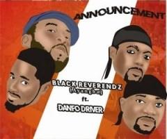 Black Reverendz - Announcement ft. Danfo Drivers